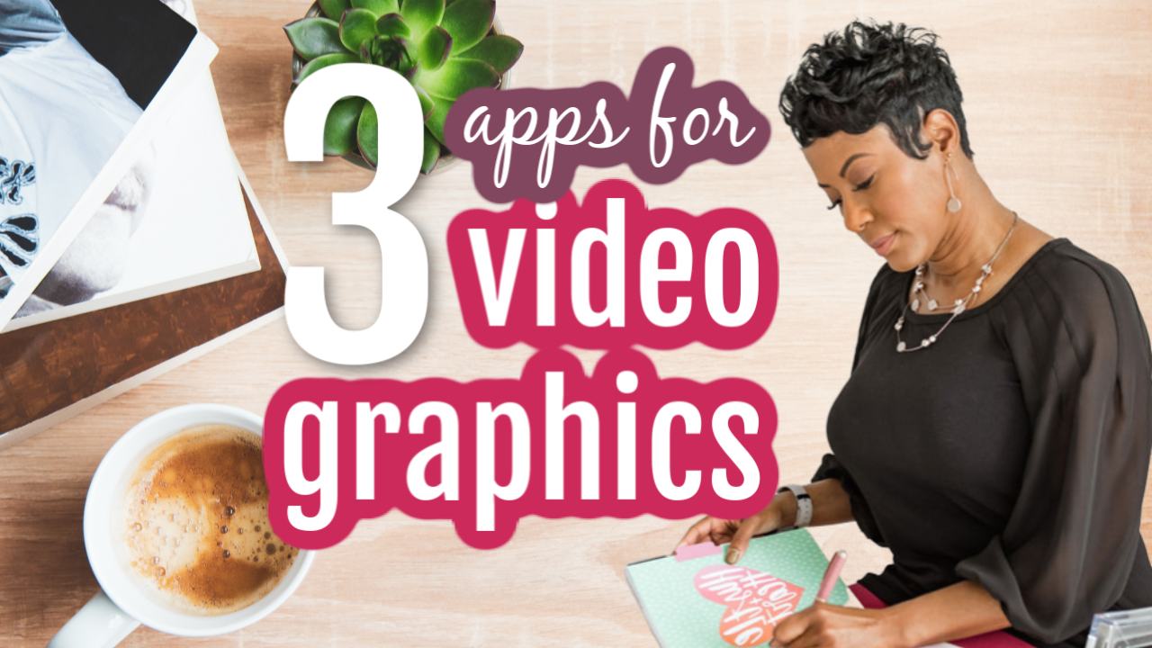 video graphic apps